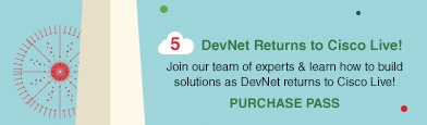 DevNet Returns to Cisco Live!