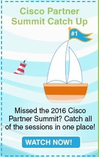 Cisco Partner Summit Catch Up