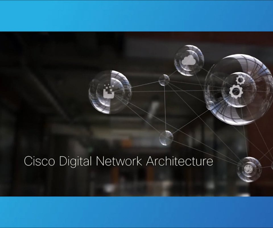 Cisco Digital Network Architecture Launch