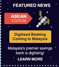 Digitised Banking Coming to Malaysia