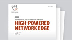 Got the competitive edge for your network?