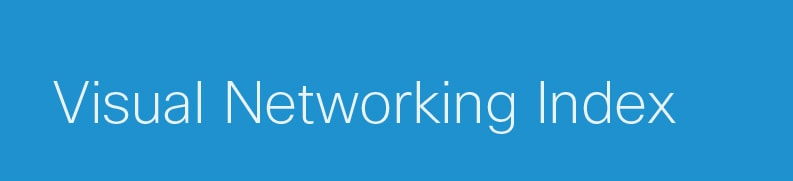 Visual Networking Index