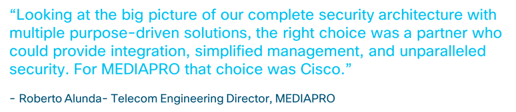 Products Mediapro Protects Current And Future Business With Cisco Security Case Study Cisco