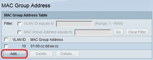 Add a Multicast MAC Group Address on the 200/300 Series