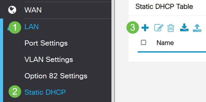 Navigate to LAN > Static DHCP. Click on the plus icon.
