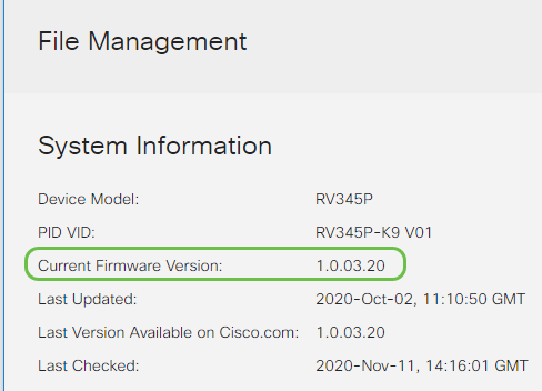 Log back into the web-based utility to verify that the router firmware has been upgraded, scroll to the System Information. The Current Firmware Version area should now display the upgraded firmware version.