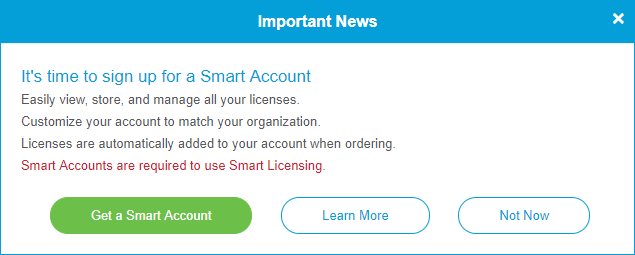 When you access your general Cisco account using your CCO ID, you may be greeted by a message to create a Smart Account.