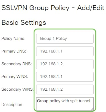 Enter the SSLVPN Group Policy Basic Settings.
