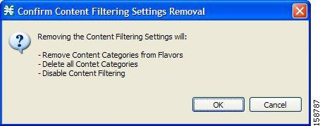 Confirm Content Filtering Settings Removal dialog box