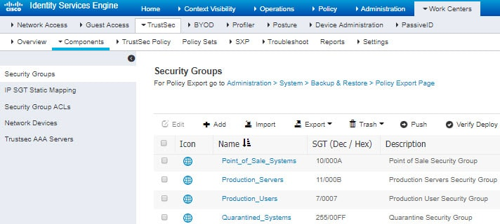 Configure security group tags (SGT) in ISE.