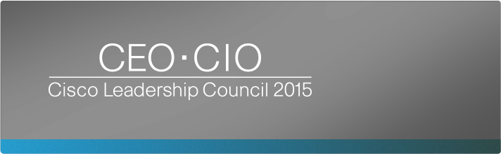Cisco at CEO•CIO Leadership Council 2015, Wednesday, March 18, Thursday, March 19, Friday, March 20, at The Sanctuary on Kiawah Island, South Carolina, U.S.A.