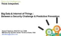 Big Data & Internet of Things : Between a Security Challenge & Predictive Prevention