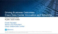 Driving Business Outcomes: Cisco Data Center Innovation and Solutions