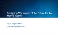 Designing Workspace of the Future for the Mobile Worker