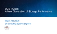 UCS Invicta: A New Generation of Storage Performance
