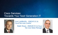 Cisco Services: Towards Your Next Generation IT