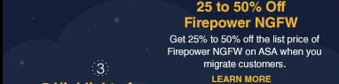 Up to 50% Off Firepower NGFW