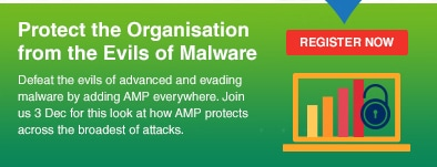 Protect the Organisation from the Evils of Malware
