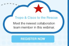Tropo & Cisco to the Rescue