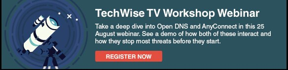 TechWise TV Workshop: Open DNS and AnyConnect