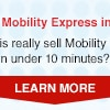 Sell Mobility Express in 10!