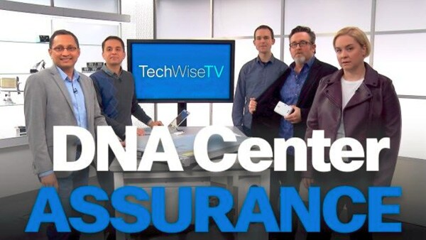 Cisco DNA Center Powers Up with Assurance