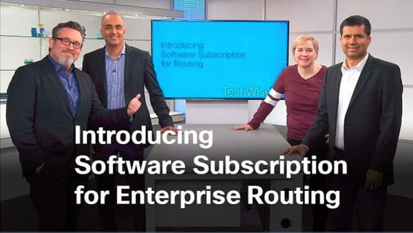 Introducing Software Subscriptions for Enterprise Routing