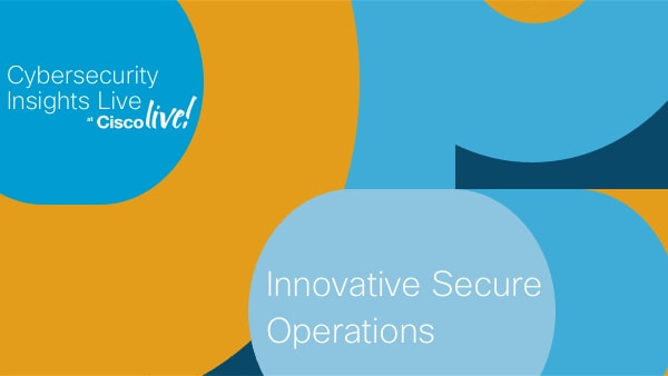 Security Circle Awardee: Innovative Security Operations