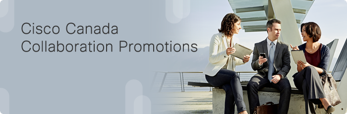 Cisco Canada Collaboration Promotions