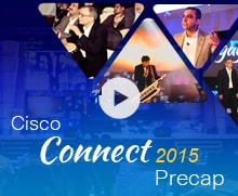 Cisco Connect 2015 Precap