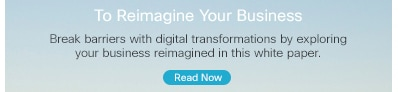 There's Never Been a Better Time to Reimagine Your Business
