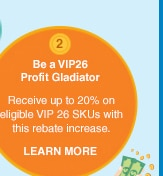 Be a VIP26 Profit Gladiator