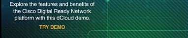 Demo: Cisco Digital Ready Network