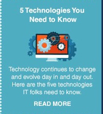5 Technologies IT Employees Need to Know
