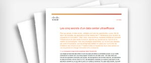 Document technique : Five Secrets to Achieving a Highly Effective Data Center (Les cinq secrets d'un centre de données ultraefficace)