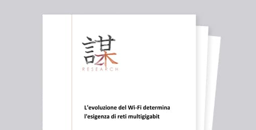 Documento di ZK Research su Lo sviluppo del Wi-Fi richiede l'implementazione di reti multigigabit