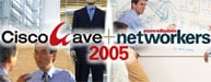 CiscoWave+Networkers 2005開催!