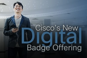 Cisco's New Digital Badge Offering