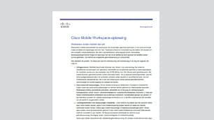 Overzicht: Cisco Mobile Workspace-oplossing