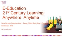 E-Education 21st Century Learning: Anywhere, Anytime