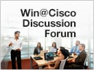Win@Cisco Discussion Forum