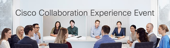 Cisco Collaboration Experience Event