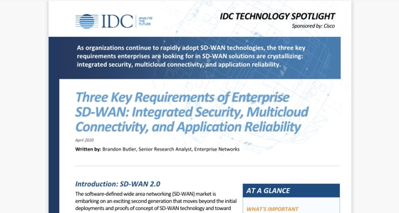 IDC Technology Spotlight: Three Key Requirements of Enterprise SD-WAN