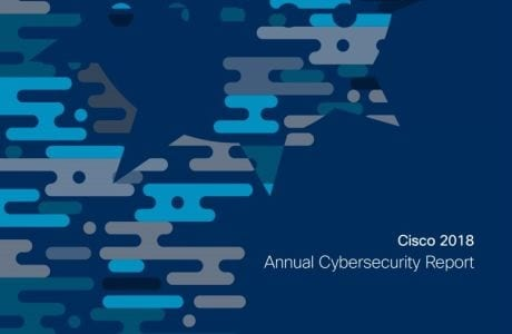 Cisco 2018 Annual Cybersecurity Report