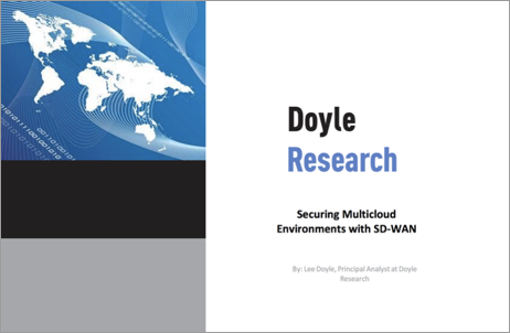 Doyle Research Report: Securing multicloud environments with SD-WAN