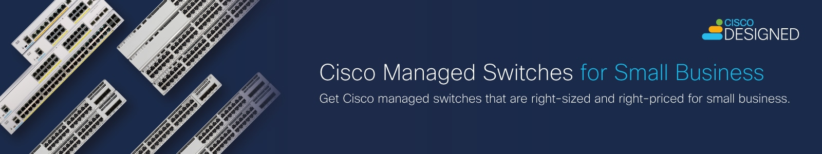 Cisco Managed Switches for Small Business
