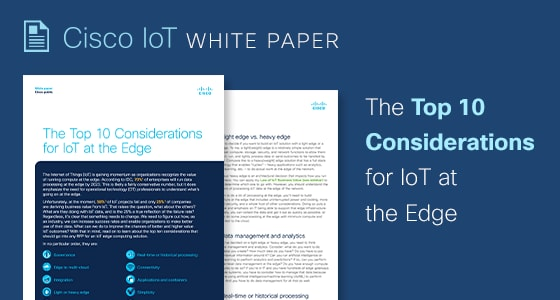 The Top 10 Considerations for IoT at the Edge