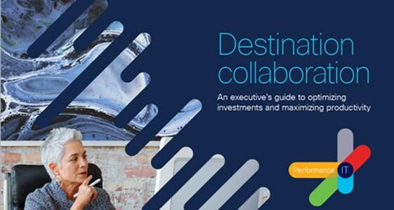 Destination Collaboration Executive Guide eBook