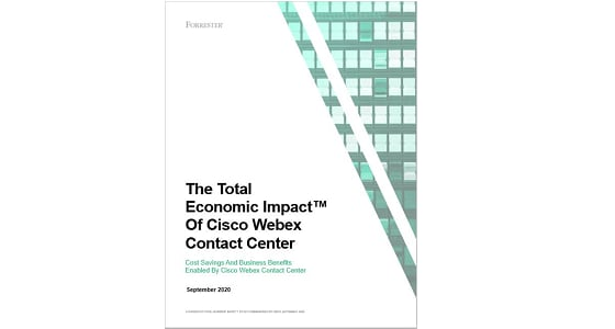 The Total Economic Impact of Cisco Webex Contact Center