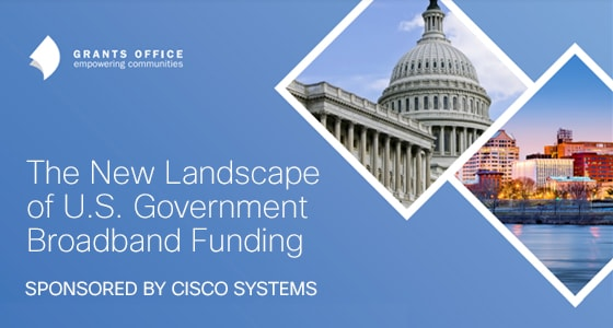 The New Landscape of U.S. Government Broadband Funding White Paper Image
